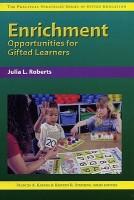 Enrichment Opportunities for Gifted Learners (Practical Strategies Series in Gifted Education) (Practical Strategies Series in Gifted Education) (English): Book