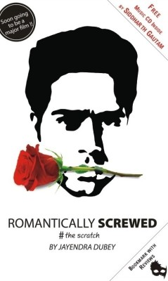 Romantically Screwed: The Scratch (With Music Album by Siddharth Gautam ) price comparison at Flipkart, Amazon, Crossword, Uread, Bookadda, Landmark, Homeshop18