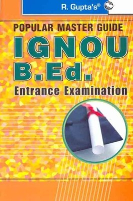 Buy IGNOU B.Ed. Entrance Exam Guide 1st Edition: Book