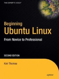 Beginning Ubuntu Linux, Second Edition (English) 2 PAP/DVD 2nd  Edition (Paperback)