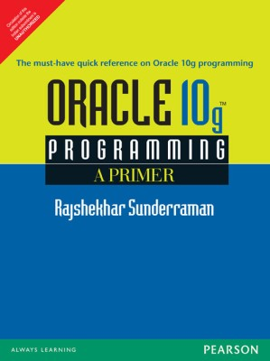 Buy Oracle 10g Programming: A Primer 1st Edition: Book