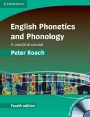 Buy English Phonetics and Phonology: A Practical Course 4th Edition: Book