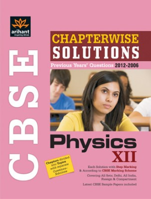 Buy CBSE Physics: Chapterwise Solutions Previous Year's Questions 2012-2006 (Class - 12): Book