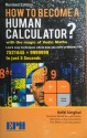 Click To Buy How To Become A Human Calculator?: With The Magic Of Vedic Maths