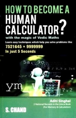 Buy How To Become A Human Calculator?: With The Magic Of Vedic Maths (English) 1st Edition: Book