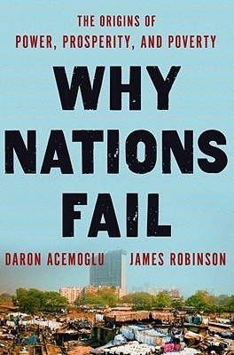 Buy Why Nations Fail: The Origins of Power, Prosperity, and Poverty (English): Book