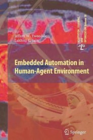 Embedded Automation in Human-Agent Environment (English) (Paperback)