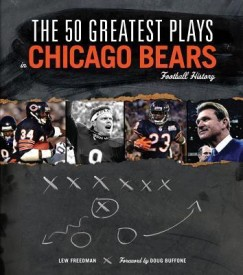 The 50 Greatest Plays in Chicago Bears Football History (English) (Hardcover)