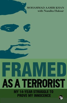 Framed as a Terrorist (English) price comparison at Flipkart, Amazon, Crossword, Uread, Bookadda, Landmark, Homeshop18