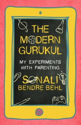 The Modern Gurukul : My Experiments with Parenting (English) price comparison at Flipkart, Amazon, Crossword, Uread, Bookadda, Landmark, Homeshop18