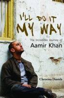 I???ll Do It My Way: The Incredible Journey of Aamir Khan: Book