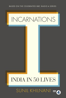 Incarnations: India in 50 Lives (English) price comparison at Flipkart, Amazon, Crossword, Uread, Bookadda, Landmark, Homeshop18