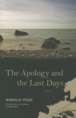 Buy The Apology and the Last Days: A Novel: Book