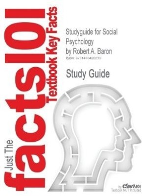 Studyguide for Social Psychology by Baron, Robert A., ISBN 9780205205585 price comparison at Flipkart, Amazon, Crossword, Uread, Bookadda, Landmark, Homeshop18