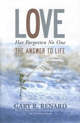 Buy Love Has Forgotten No One: The Answer To: Book