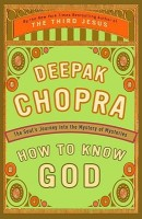How to Know God: The Soul's Journey into the Mystery of Mysteries (English): Book