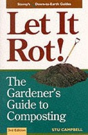 Let It Rot!: The Gardener's Guide to Composting (Third Edition) (English) (Paperback)