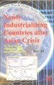 Newly Industrializing Countries After Asian Crisis(In 5 Vol) (English): Book