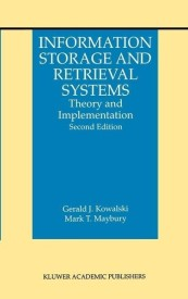 Information Storage and Retrieval Systems: Theory and Implementation (English) 2nd Edition (Hardcover)
