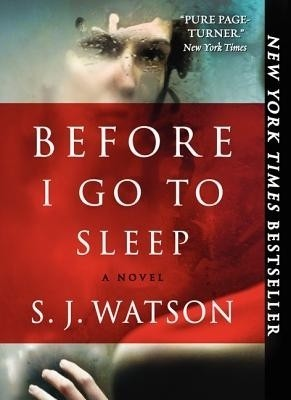 Before I Go to Sleep (English) price comparison at Flipkart, Amazon, Crossword, Uread, Bookadda, Landmark, Homeshop18