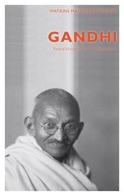 MASTERS OF WISDOM: GANDHI: RADICAL WISDOM FOR A CHANGING WORLD price comparison at Flipkart, Amazon, Crossword, Uread, Bookadda, Landmark, Homeshop18