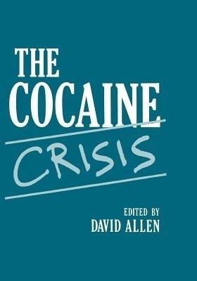 The Cocaine Crisis price comparison at Flipkart, Amazon, Crossword, Uread, Bookadda, Landmark, Homeshop18
