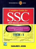 Complete Guide for SSC Staff Selection Commission: Combined Graduate Level Examination (Tier - 1) : Combined Graduate Level Examination: Book