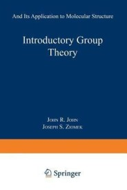 Introductory Group Theory: And Its Application to Molecular Structure (B)