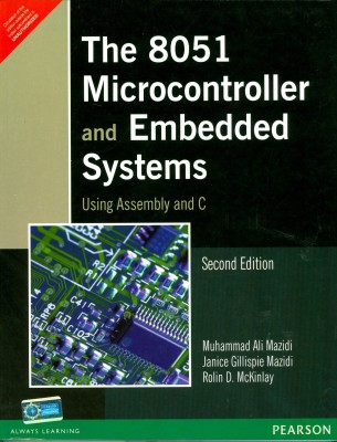Buy The 8051 Microcontroller and Embedded Systems Using Assembly and C 2 Edition: Book