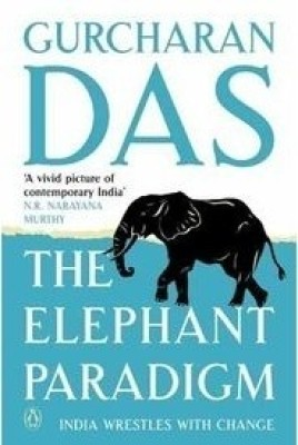 The Elephant Paradigm: India Wrestles with Change price comparison at Flipkart, Amazon, Crossword, Uread, Bookadda, Landmark, Homeshop18