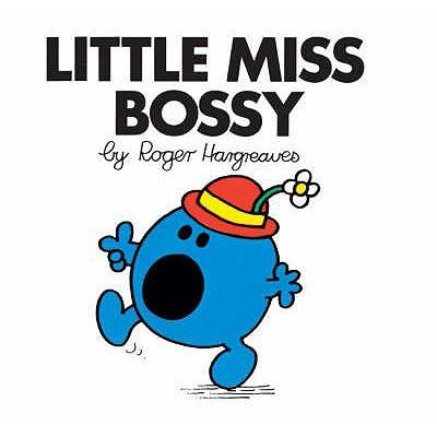 Little Miss CSB 01 : Little Miss Bossy