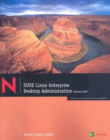 Suse Linux Enterprise Desktop Administration: Course 3086 [With DVD] (English) (Paperback)