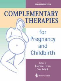 Complementary Therapies for Pregnancy and Childbirth (English) 2nd  Edition (Paperback)