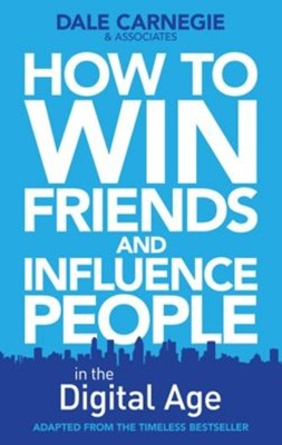 Buy How to Win Friends and Influence People in the Digital Age: Book