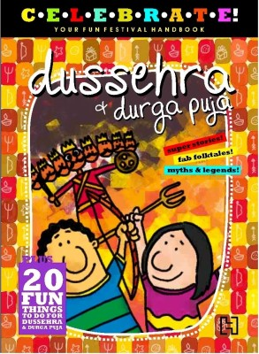 Buy Celebrate!: Dussehra & Durga Puja (English): Book
