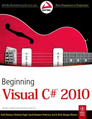 Beginning Visual C# 2010 1st Edition