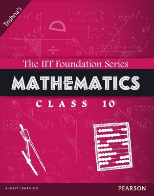 Buy The IIT Foundation Series Mathematics Class 10 3rd  Edition: Book
