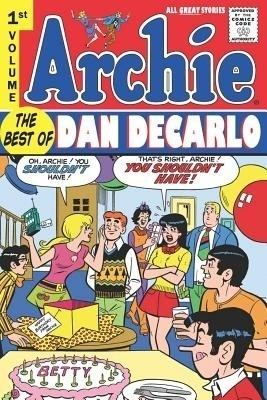 Archie: Best of Dan DeCarlo Volume 1 price comparison at Flipkart, Amazon, Crossword, Uread, Bookadda, Landmark, Homeshop18