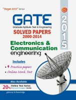 GATE Electronics & Cummunication Engineering - 2015 : Solved Papers (2000 - 2014) (English) 2015 Edition: Book