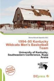 1994-95 Kentucky Wildcats Men's Basketball Team (English) (Paperback)