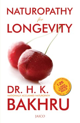 Naturopathy for Longevity price comparison at Flipkart, Amazon, Crossword, Uread, Bookadda, Landmark, Homeshop18