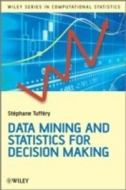 Data Mining and Statistics for Decision Making (English) 0002 Edition (Hardcover)