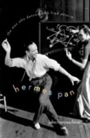 Hermes Pan: The Man Who Danced with Fred Astaire (English) (Hardcover)