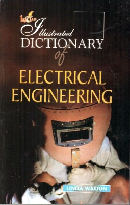 Buy Illustrated Dictionary of Electrical Engineering (English) 1st  Edition: Book