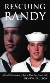 Rescuing Randy: A Family Determined to Rescue Their Son from a Cult (English) (Hardcover)