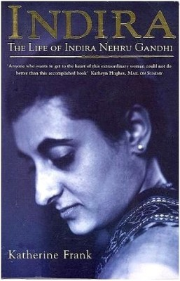 Buy Indira: The Life Of Indira Nehru Gandhi: Book