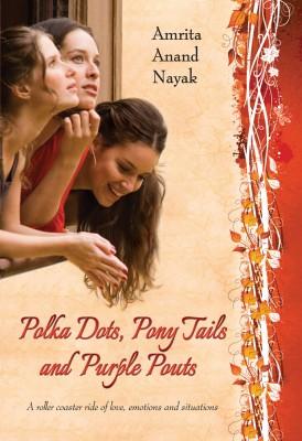 Polka Dots, Pony Tails and Purple Pouts price comparison at Flipkart, Amazon, Crossword, Uread, Bookadda, Landmark, Homeshop18