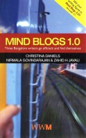 Mind Blogs 1.0: Three Bangalore Writers Go Offtrack To Find Themselves (Author Signed Copies): Book