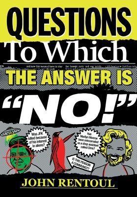 Questions to Which the Answer Is No! (English) price comparison at Flipkart, Amazon, Crossword, Uread, Bookadda, Landmark, Homeshop18