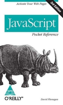 Buy JavaScript: Pocket Reference 3rd Edition: Book